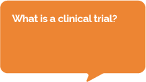 Question: What is a clinical trial?